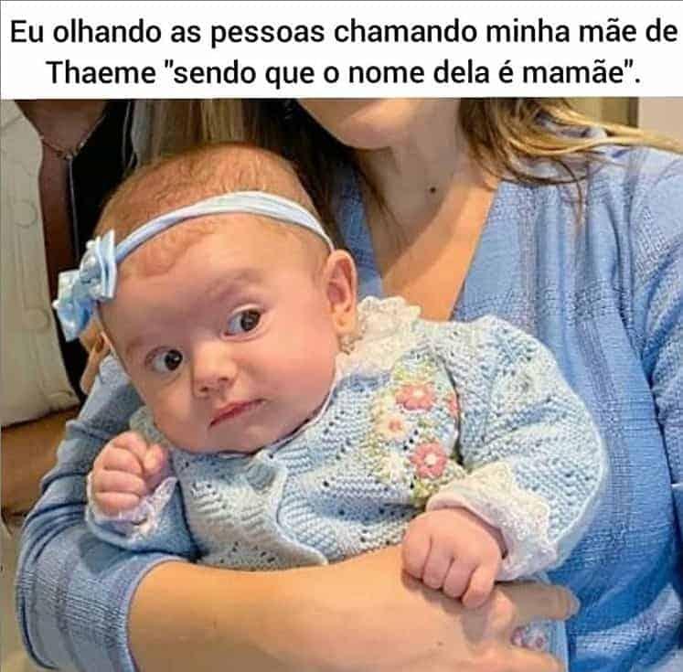Thaeme mostrou este divertido meme de sua bebê