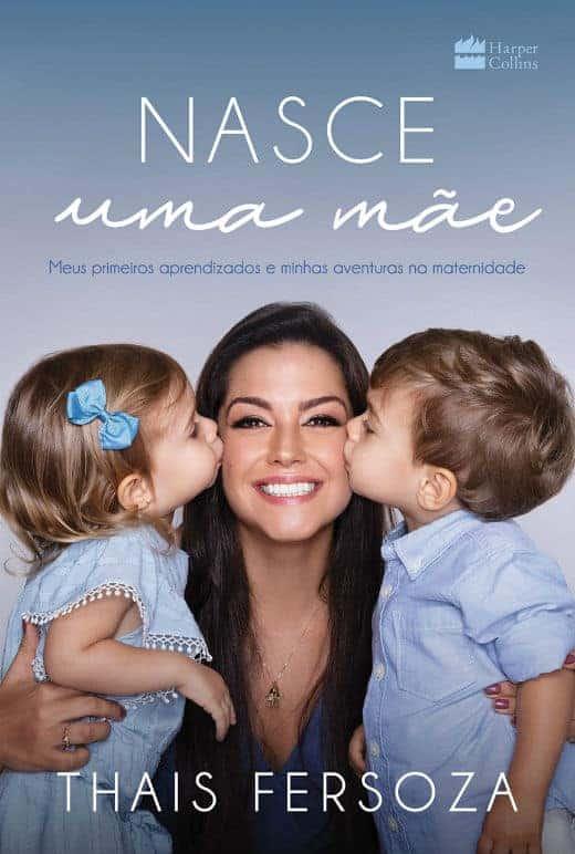 O livro que Thaís Fersoza escreveu sobre maternidade
