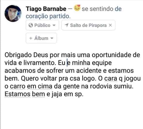 Essa foi a postagem nas redes sociais de Tiago Barnabé